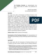 11 -FEMINIZAÇÃO DA PROFISSÃO DOCENTE0 -  AS REPRESENTAÇÕES DAS PROFESSORAS SOBRE A RELAÇÃO ENTRE SER MULHER E SER PROFESSORA DO ENSINO FUNDAMENTAL
