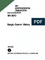 Guerra Vilaboy Sergio. Paraguay De La Independencia A La Dominacion Imperialista 1811 - 1870.