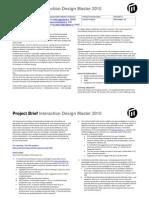 Malmö University - Interaction Design Master - Service Design Brief 2010-2011