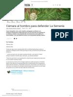 Cámara al hombro para defender La Serranía _ ¡PACIFISTA!