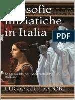 #gmr# Giuliodori, Lucio;  Filosofie iniziatiche in Italia. Assagioli. Evola. Zolla. Battiato