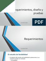 Requerimientos, diseño y pruebas