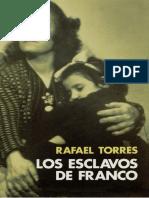 Torres Rafael - Los Esclavos De Franco