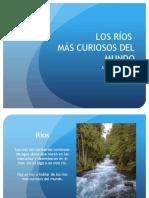 Los ríos más curiosos del mundo