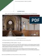 Por que los templos protestantes y los catolicos son tan distintos