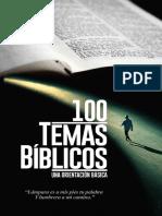 Cien Temas Bíblicos (100 Bible Themes)_ Una Orientación Básica (Spanish Edition)