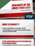 Key Highlights of the Union Budget 2020-2021  By NIHAR RANJAN SAHOO