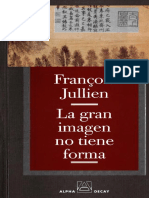 La gran imagen no tiene forma o del no-objeto por la pintura  ensayo de des-ontología by François Jullien (z-lib.org)