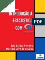 Introdução à Estatística com R by Eric Batista Ferreira Marcelo Silva de Oliveira (z-lib.org)