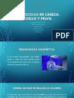 PROTOCOLOS CABEZA, CUELLO Y PELVIS.