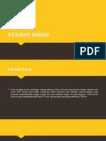 Fusion Food Pptx