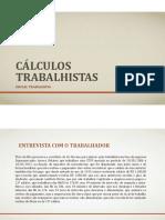 25042018171621SLIDES CÁLCULOS TRABALHISTAS