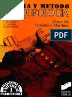 TEORÍA Y MÉTODO DE LA ARQUEOLOGÍA-Fernández Martínez 2000