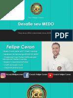 fie-seu-Medo-Felipe-Ceron-Coach-Trainer-Icc-Brasil. (1)