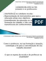 PROFESSOR INTELECTUAL CRÍTICO REFLEXIVO