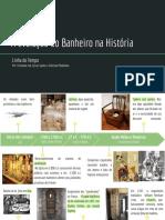 Linha do tempo - A evolução do Banheiro na História - Fernanda, Gesse e Gleiciane