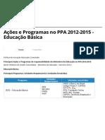 Ações e Programas no PPA 2012-2015 - Educação Básica - Ministério da Educação