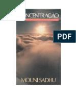 Mouni Sadhu - Concentração