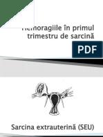 Hemoragiile in Trimestrul 1 de Sarcina