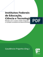 FRIGOTTO, G. Os Institutos Federais de Educacao Ciencia