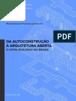 Da Autoconstrução à Arquitetura Aberta_O Open Building No Brasil_Rosamônica Da Fonseca Lamounier_WEB