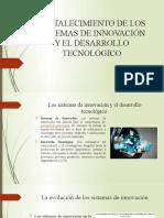 FORTALECIMIENTO DE LOS SISTEMAS DE INNOVACIÓN Y EL