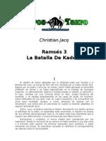 Jacq Christian - Ramses 3 -  La Batalla De Kadesh