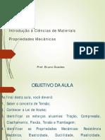 propiedades mecânicas. Prof. Bruno Guedes