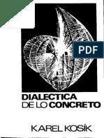 Karel Kosik - Dialéctica de Lo Concreto (OCR)