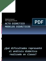 Acto Didáctico - Modelos Didácticos