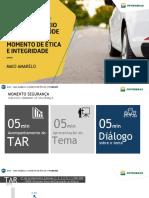 DSMS - Maio Amarelo e Momento de Ética e Integridade