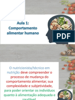 Aula 1 - EDUCAÇÃO NUTRICIONAL - COMPORTAMENTO ALIMENTAR HUMANO 2021