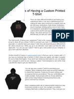 The Benefits of Having a Custom Printed T- Shirt