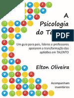 A Psicologia Do Talento_ Um Guia Para Pais, Líderes e Professores Apoiarem a Transformação Das Aptidões Em TALENTO (Portuguese Edition)