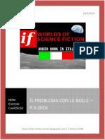 Il problema con le bolle - Philip K. Dick