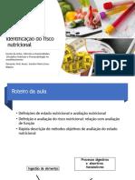 Aula 1. Avaliação Nutricional e risco nutricional-converted