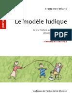 F. FERLAND (2003) Le Modèle Ludique 3e Ed, Les Presses de l'Université de Montréal