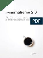 Minimalismo 2.0 - Izzy Müller