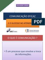 comunicaoeficazeescelncianoatendimento-130128132732-phpapp02