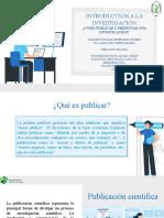 PUBLICACION Y PRESENTACION DE UNA INVESTIGACION