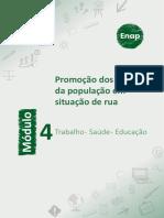 Módulo 4 -Trabalho - Saúde - Educação