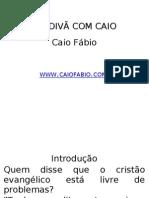NO DIVÃ COM CAIO PARTE 1