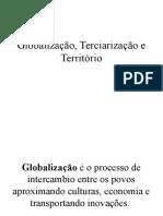 Globalização, Terciarização e