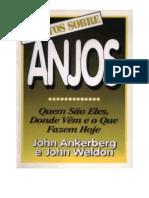 Angelologia - Os Fatos Sobre Os Anjos - John Ankerberg e John Weldon