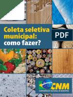 Coleta seletiva munipal. Como Fazer (2016)