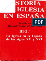 Historia de La Iglesia en España III - 2. La Iglesia en La España de Los Siglos XV y XVI