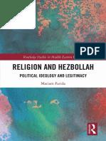 Mariam Farida - Religion and Hezbollah_ Political Ideology and Legitimacy (2019)