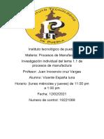 Investigación individual del tema 1.1 de procesos de manufactura