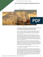 Le plan audacieux pour sauver la glace arctique