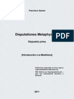 SUÁREZ, Francisco. Disputationes Metaphysicae. Disputatio prima. [Introducción a la Metafísica]. Mercaba.org [Traducción, HTML], Hyperapophasis.net [PDF].